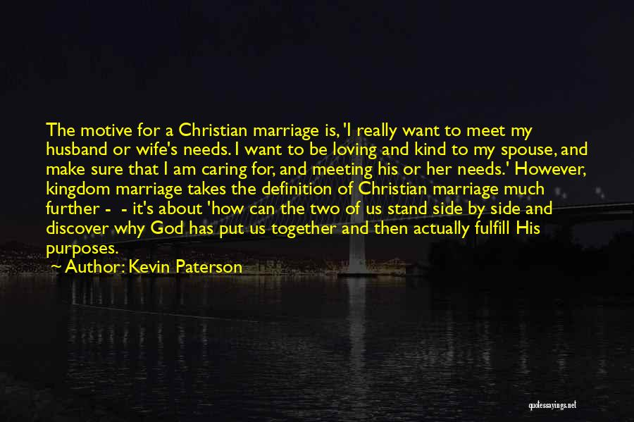 Loving Your Husband Quotes By Kevin Paterson