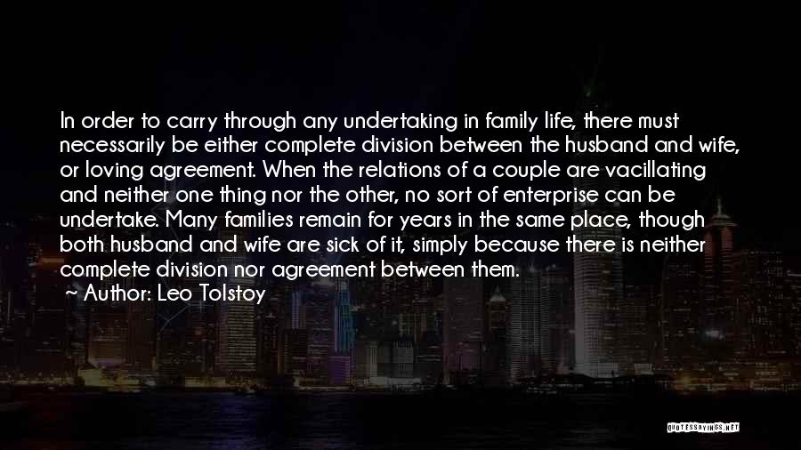 Loving Your Husband Quotes By Leo Tolstoy