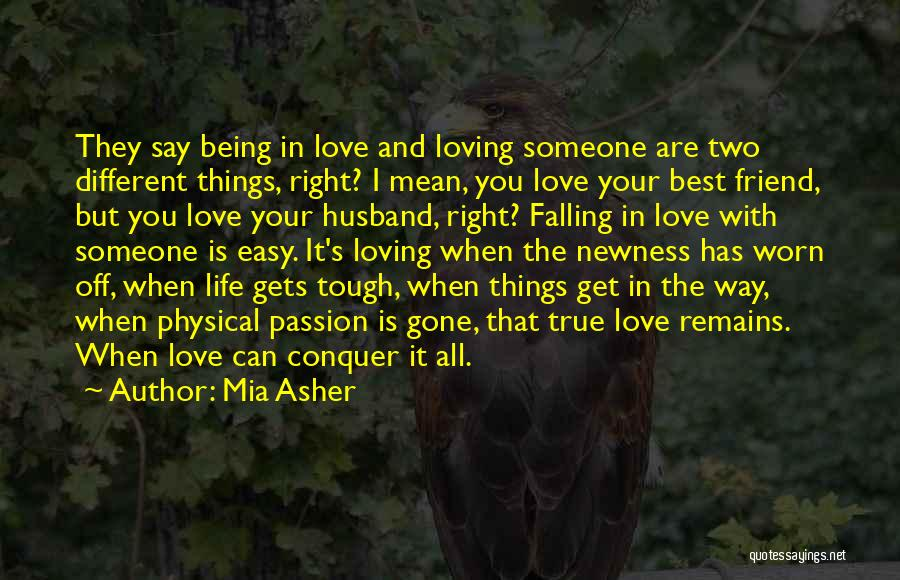 Loving Your Husband Quotes By Mia Asher