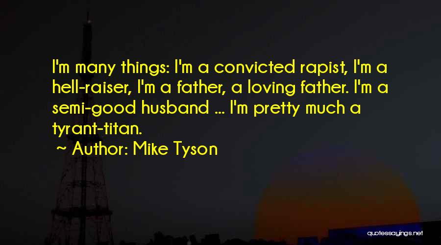 Loving Your Husband Quotes By Mike Tyson