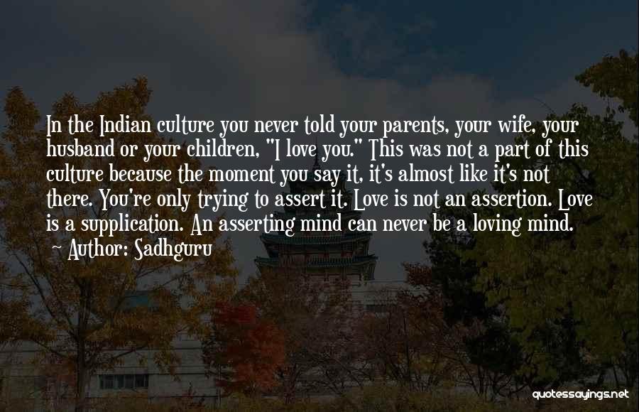 Loving Your Husband Quotes By Sadhguru