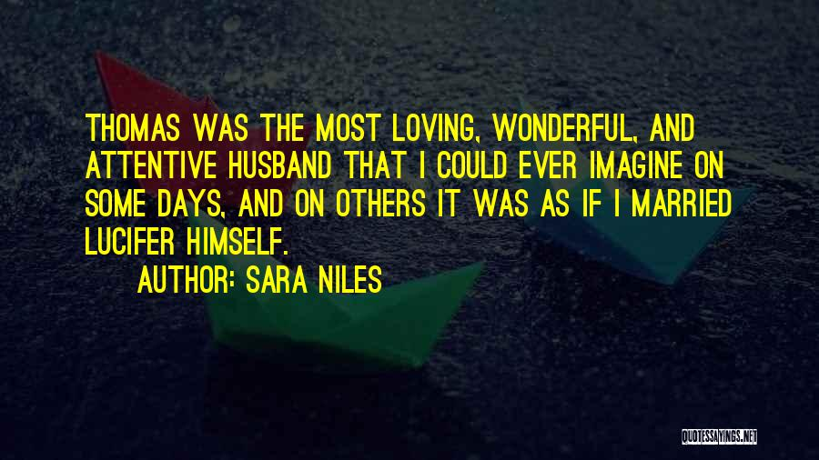 Loving Your Husband Quotes By Sara Niles