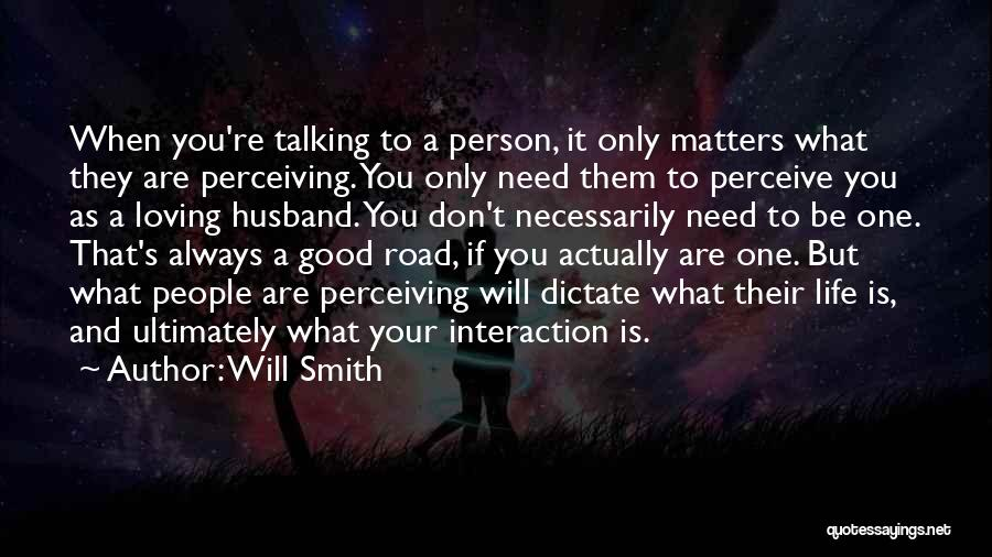 Loving Your Husband Quotes By Will Smith