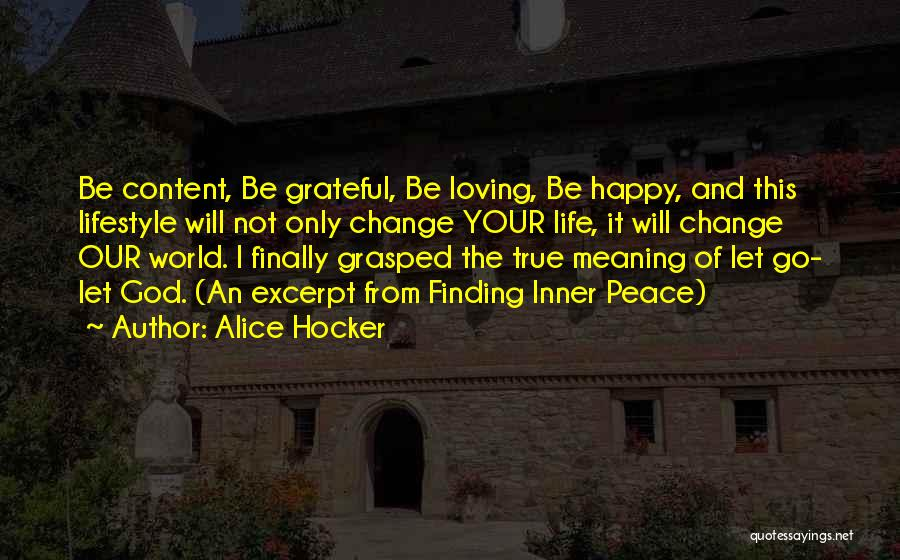 Loving Your Inner Self Quotes By Alice Hocker