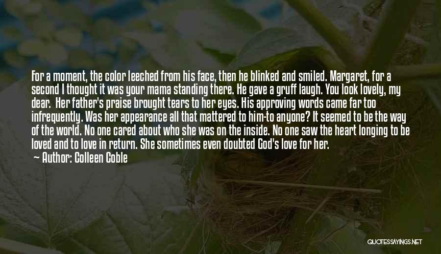 Loving Your Inner Self Quotes By Colleen Coble
