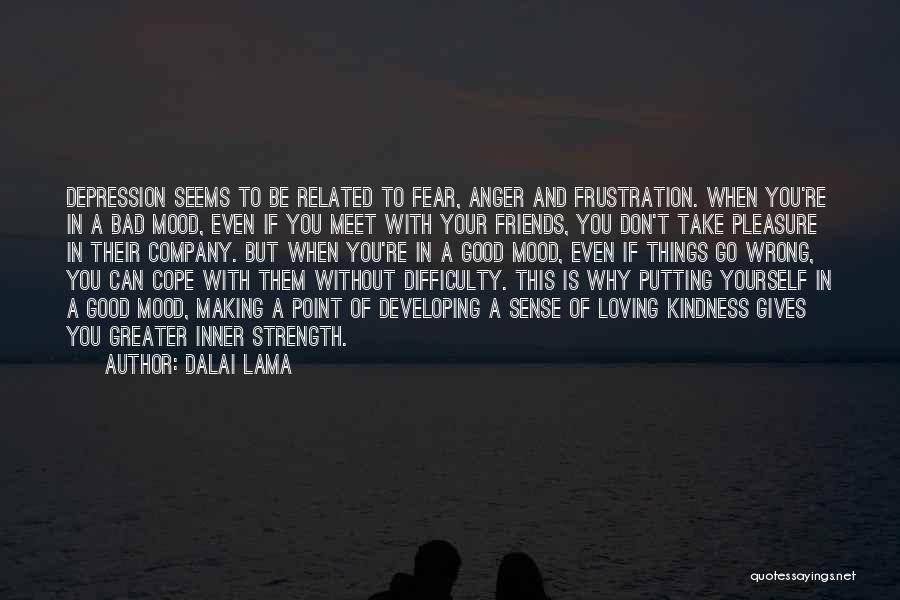 Loving Your Inner Self Quotes By Dalai Lama