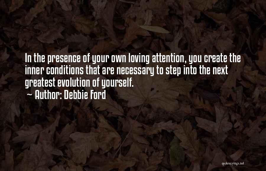 Loving Your Inner Self Quotes By Debbie Ford