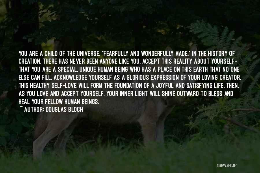 Loving Your Inner Self Quotes By Douglas Bloch
