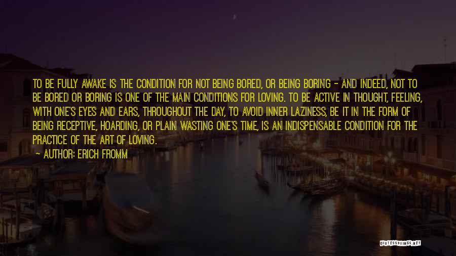 Loving Your Inner Self Quotes By Erich Fromm