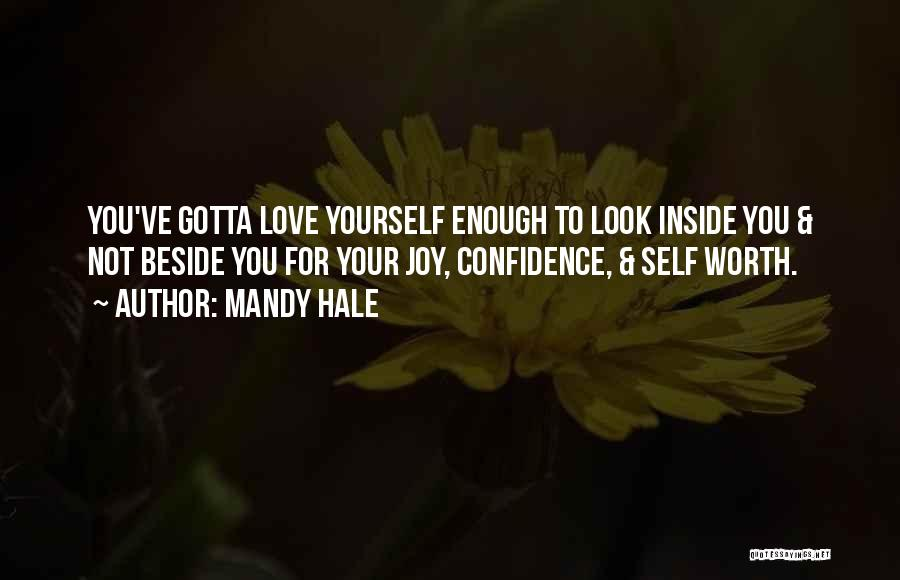 Loving Your Inner Self Quotes By Mandy Hale