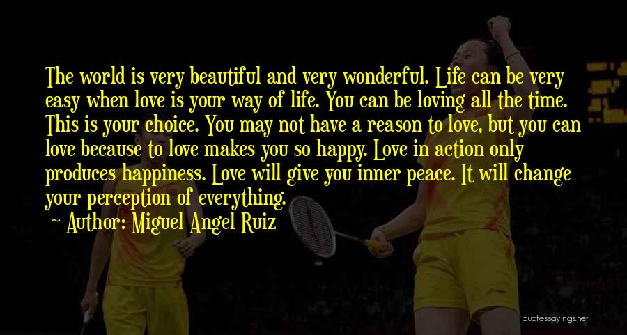 Loving Your Inner Self Quotes By Miguel Angel Ruiz