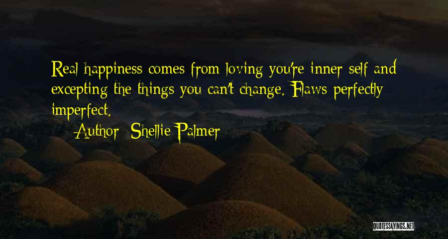 Loving Your Inner Self Quotes By Shellie Palmer