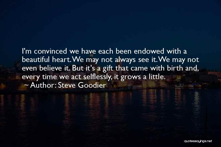 Loving Your Inner Self Quotes By Steve Goodier