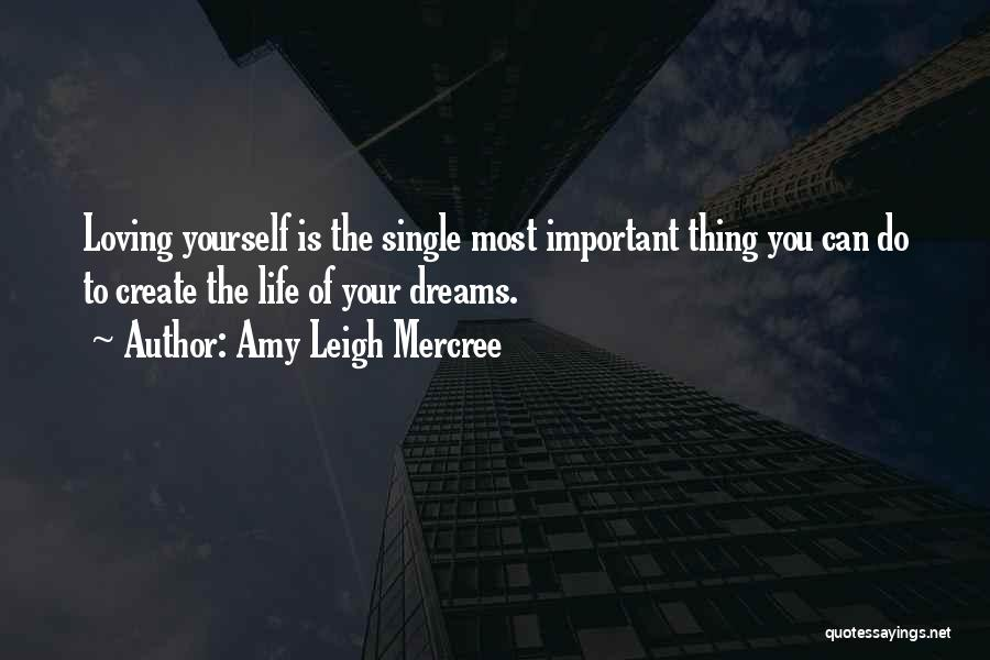 Loving Your Single Life Quotes By Amy Leigh Mercree