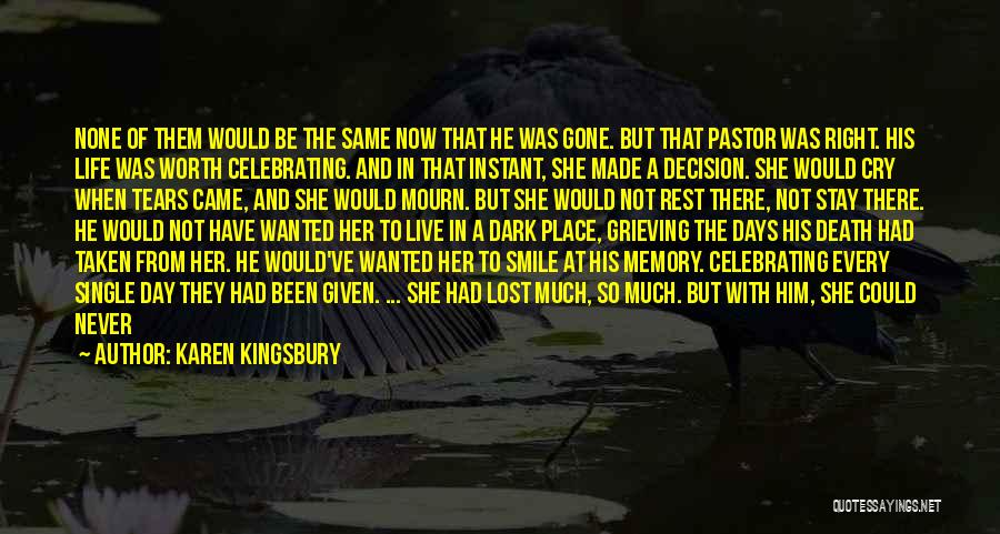 Loving Your Single Life Quotes By Karen Kingsbury