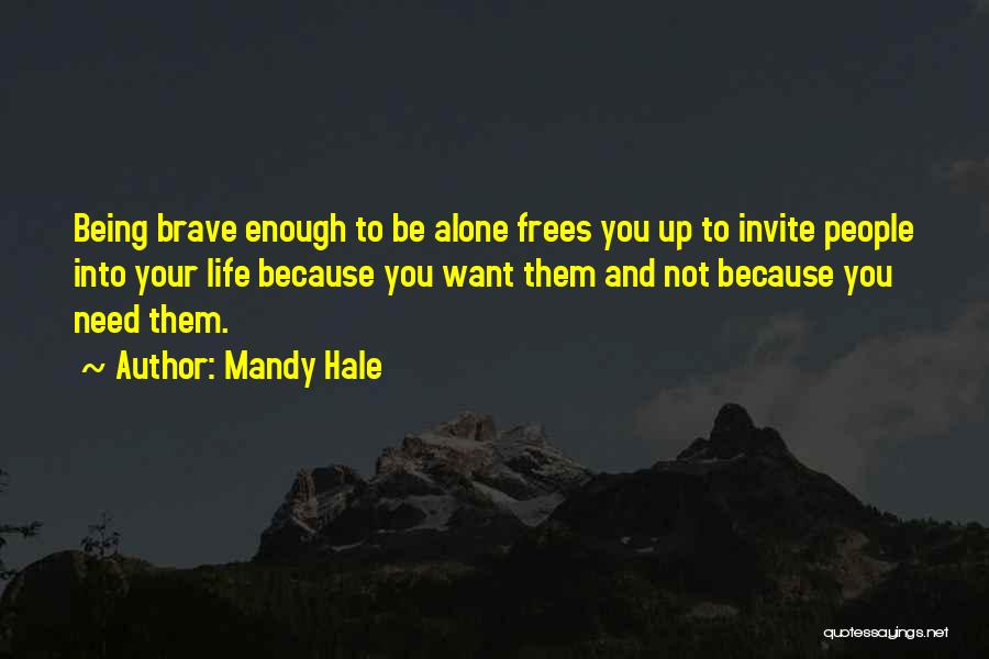 Loving Your Single Life Quotes By Mandy Hale