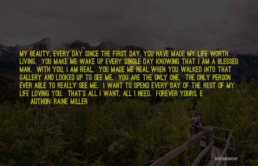 Loving Your Single Life Quotes By Raine Miller