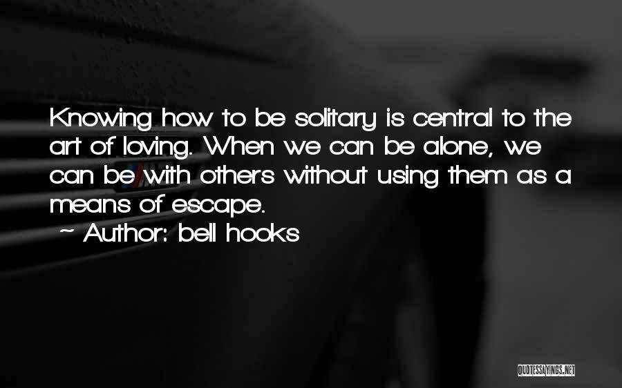 Loving Yourself And Self Confidence Quotes By Bell Hooks