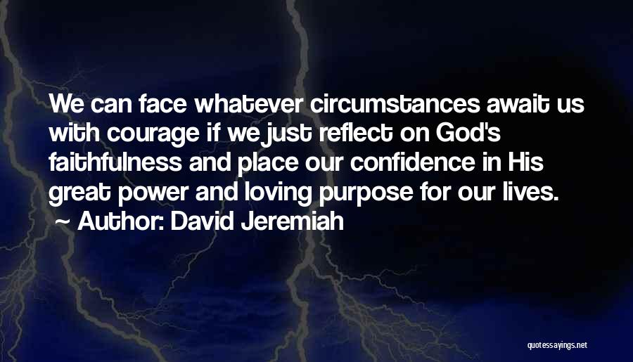 Loving Yourself And Self Confidence Quotes By David Jeremiah