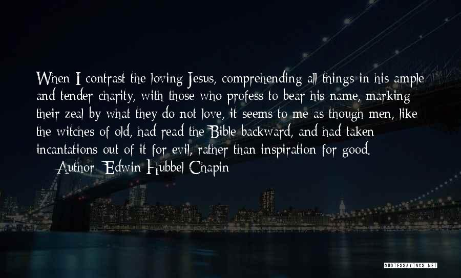 Loving Yourself Bible Quotes By Edwin Hubbel Chapin