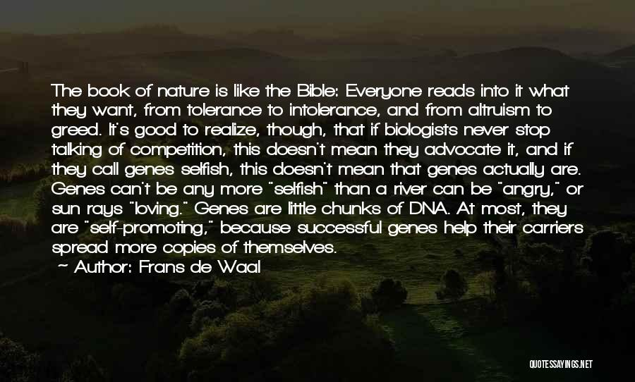 Loving Yourself Bible Quotes By Frans De Waal