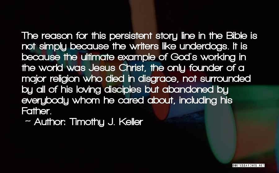 Loving Yourself Bible Quotes By Timothy J. Keller