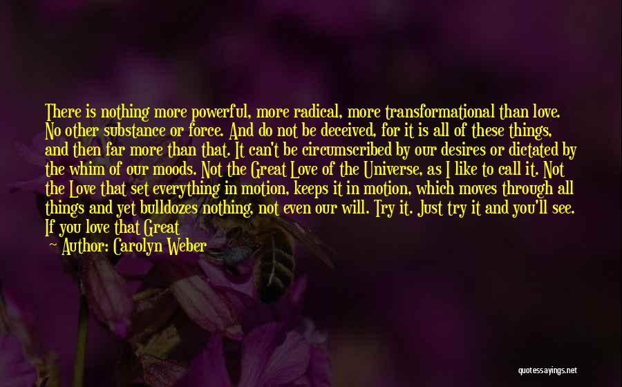 Loving Yourself More Than Others Quotes By Carolyn Weber