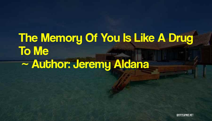 Loving Yourself More Than Others Quotes By Jeremy Aldana