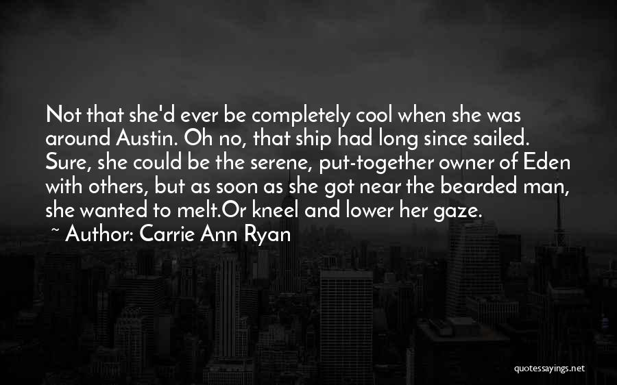Lower Your Gaze Quotes By Carrie Ann Ryan