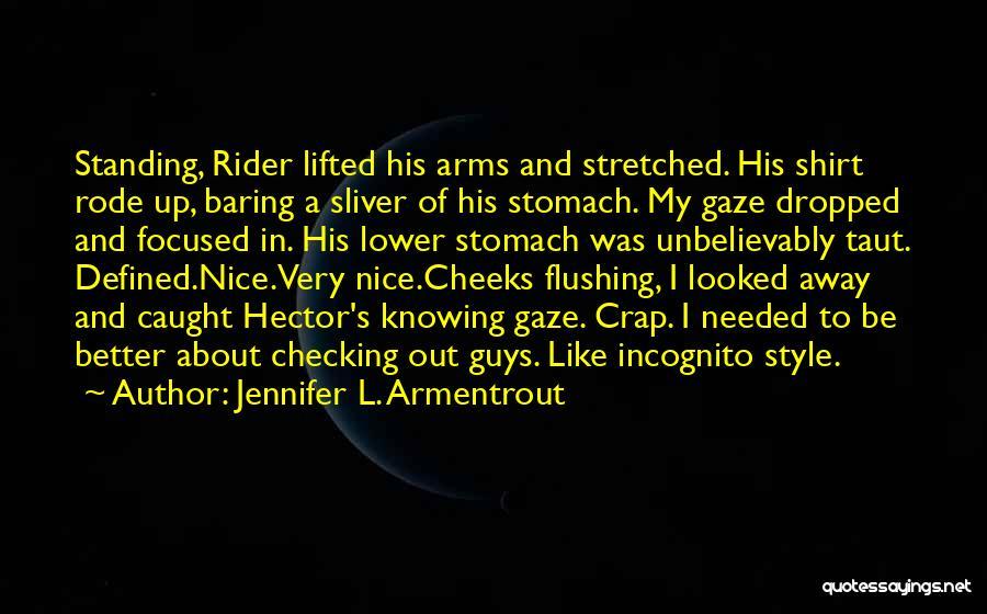 Lower Your Gaze Quotes By Jennifer L. Armentrout
