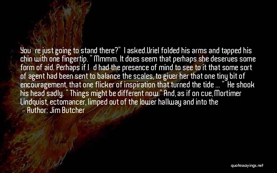 Lower Your Gaze Quotes By Jim Butcher