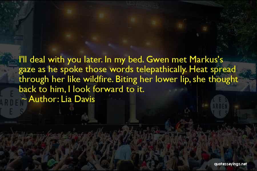 Lower Your Gaze Quotes By Lia Davis