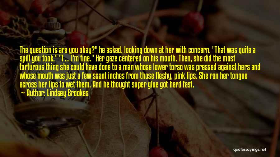 Lower Your Gaze Quotes By Lindsey Brookes