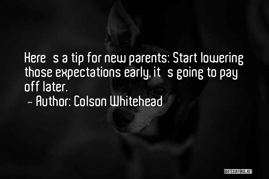 Lowering Expectations Quotes By Colson Whitehead