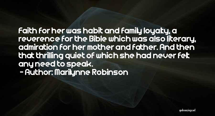 Loyalty To Family Quotes By Marilynne Robinson