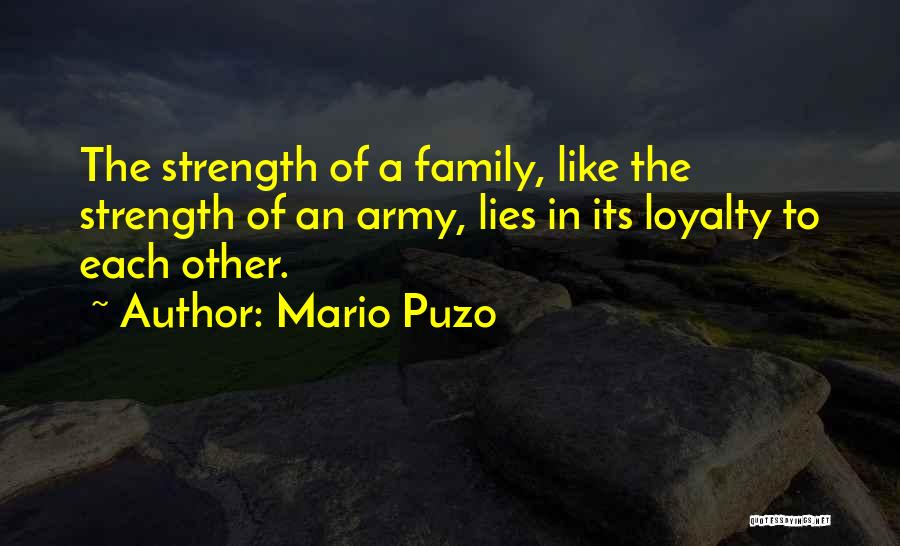 Loyalty To Family Quotes By Mario Puzo