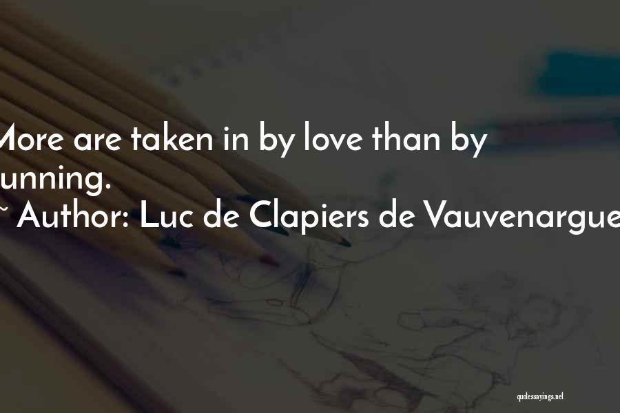 Luc De Clapiers De Vauvenargues Quotes 1151194