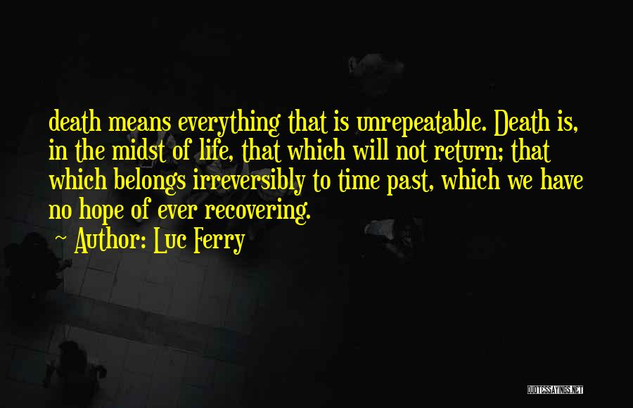 Luc Ferry Quotes 1707970