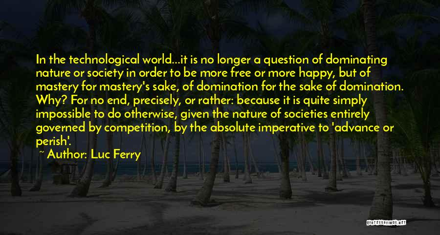 Luc Ferry Quotes 1848306