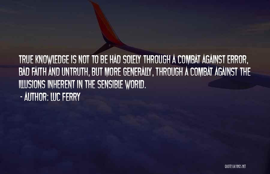 Luc Ferry Quotes 341901