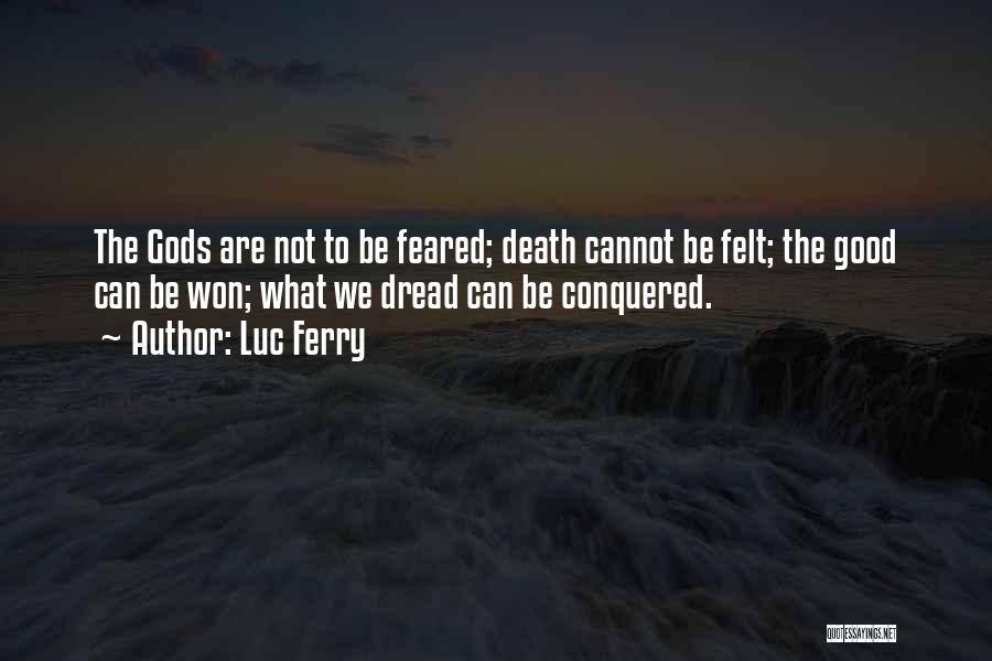 Luc Ferry Quotes 938451