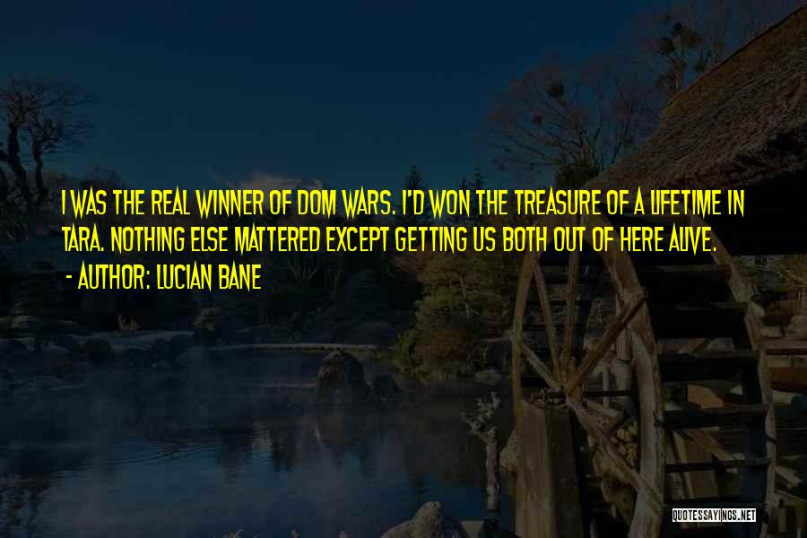 Lucian Bane Quotes 1052925