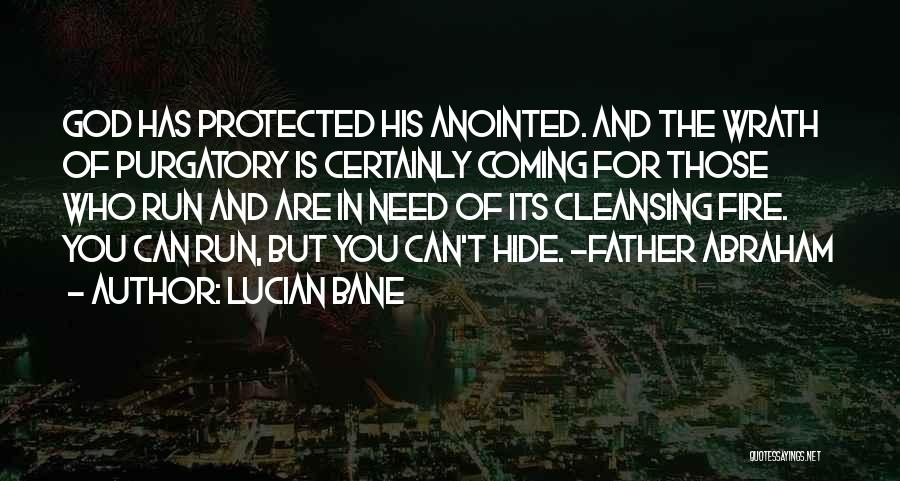 Lucian Bane Quotes 1182390