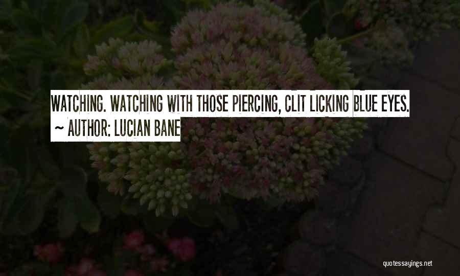 Lucian Bane Quotes 1398202