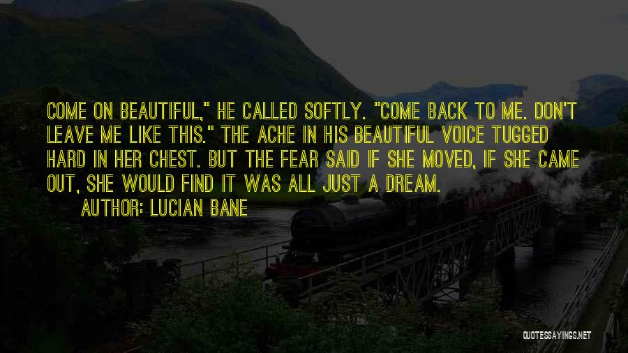 Lucian Bane Quotes 1550283