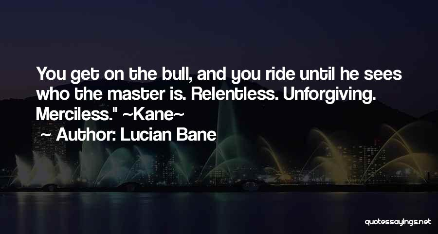 Lucian Bane Quotes 1687982