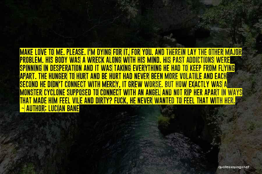 Lucian Bane Quotes 1736965
