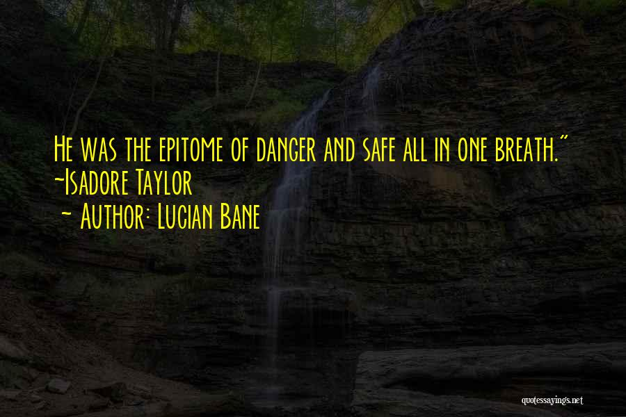 Lucian Bane Quotes 2028063