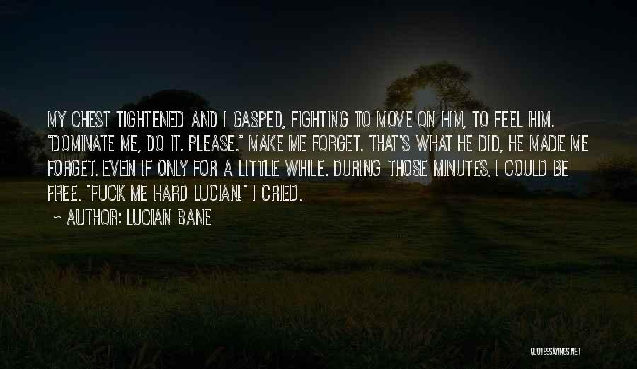 Lucian Bane Quotes 2151280
