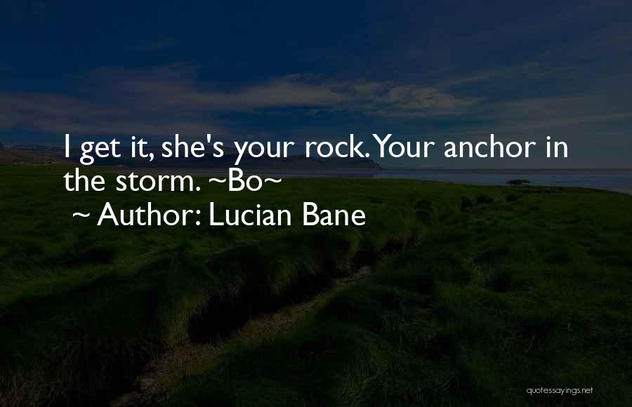 Lucian Bane Quotes 216354